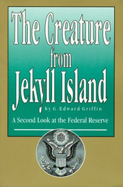 Non-Disclosable Events: G. Edward Griffin On Secret Fed Bailouts in the Credit Crisis