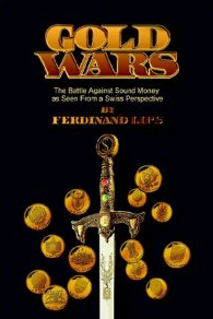 Gold Wars, Ferdinand Lips