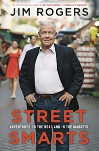 Street Smarts, by Jim Rogers